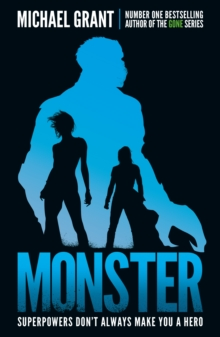 Monster : The GONE series may be over, but it's not the end of the story, Paperback Book