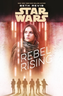 Star Wars: Rebel Rising, Paperback Book