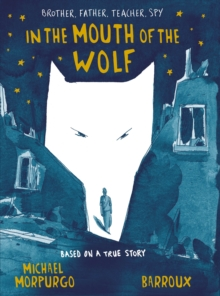 In the Mouth of the Wolf, Hardback Book