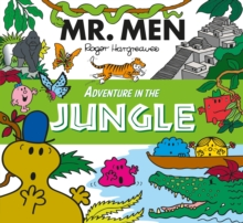 Mr. Men Adventure in the Jungle, Paperback Book