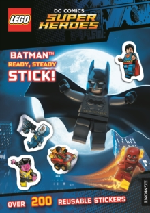 LEGO (R) DC Comics Super Heroes: Batman Ready, Steady, Stick! (Sticker Activity Book), Paperback Book