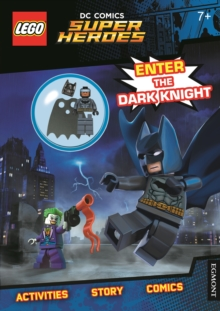 LEGO (R) DC Comics Super Heroes: Enter the Dark Knight (Activity Book with Batman minifigure), Paperback Book