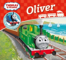 Thomas & Friends: Oliver, Paperback / softback Book