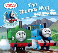 Thomas & Friends: The Thomas Way, Paperback Book