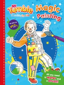 Mr Tumble Something Special: Magic Painting, Paperback Book