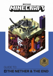 Minecraft Guide to The Nether and the End : An official Minecraft book from Mojang, Hardback Book