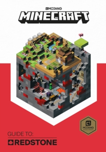 Minecraft Guide to Redstone : An Official Minecraft Book from Mojang, Hardback Book