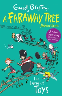 The Land of Toys : A Faraway Tree Adventure, Paperback / softback Book