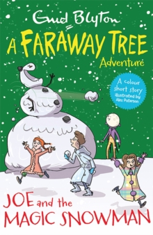 Joe and the Magic Snowman : A Faraway Tree Adventure, Paperback Book