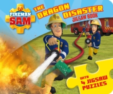 Fireman Sam: The Dragon Disaster (A Jigsaw Puzzle Book), Novelty book Book