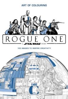 Star Wars Rogue One: Art of Colouring, Paperback / softback Book