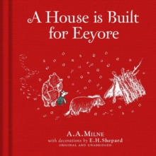 Winnie-the-Pooh: A House is Built for Eeyore, Hardback Book
