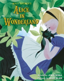 Walt Disney's Alice in Wonderland : Illustrated by Mary Blair, Paperback Book