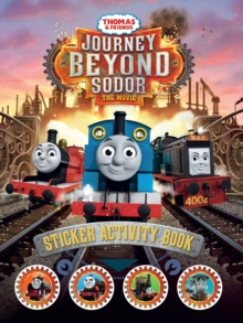 Thomas and Friends: Journey Beyond Sodor Sticker Activity Book, Paperback Book