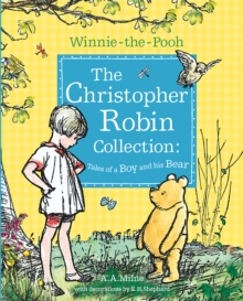 Winnie-The-Pooh: the Christopher Robin Collection (Tales of a Boy and His Bear), Paperback Book