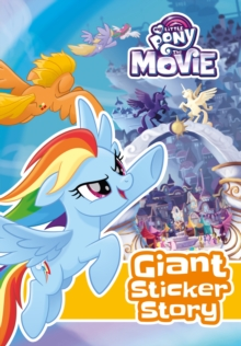 My Little Pony Movie: Giant Sticker Storybook : with colouring, Paperback Book