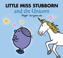 Little Miss Stubborn and the Unicorn (Large Format), Paperback Book