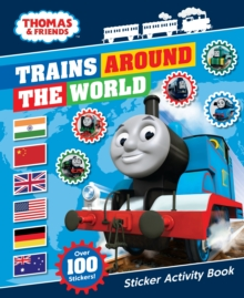 Thomas & Friends: Trains Around the World Sticker Activity Book, Paperback / softback Book