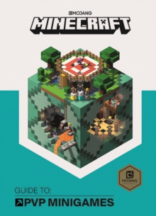 Minecraft Guide to PVP Minigames : An Official Minecraft Book from Mojang, Hardback Book