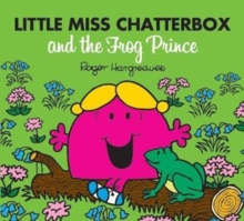 Little Miss Chatterbox and the Frog Prince, Paperback Book