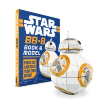 Star Wars: BB-8 Book and Model, Hardback Book