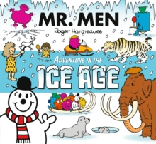 Mr. Men Adventure In The Ice Age, Paperback / softback Book