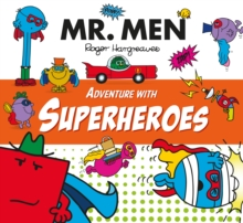 Mr. Men Adventure with Superheroes, Paperback / softback Book