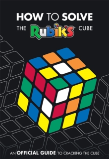 How To Solve The Rubik's Cube, Paperback / softback Book