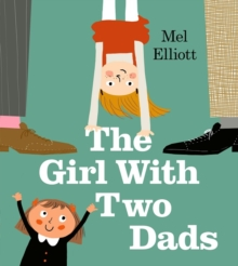 The Girl with Two Dads, Paperback / softback Book