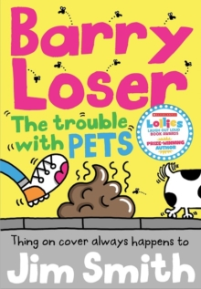 Barry Loser and the trouble with pets, Paperback / softback Book