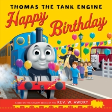 Thomas & Friends: Happy Birthday, Thomas!, Paperback / softback Book