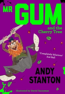 Mr Gum and the Cherry Tree, Paperback / softback Book