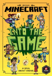 Minecraft: Into the Game (Minecraft Woodsword Chronicles #1), Paperback / softback Book