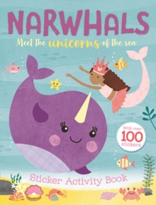 Narwhals: Sticker Activity Book, Paperback / softback Book
