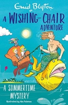 A Wishing-Chair Adventure: A Summertime Mystery, Paperback / softback Book