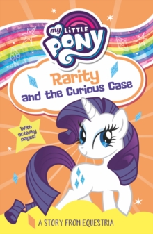 My Little Pony Rarity and the Curious Case, Paperback / softback Book