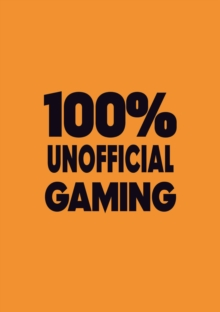 100% Unofficial eSports Guide, Hardback Book