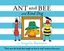 Ant and Bee and the Kind Dog, Hardback Book