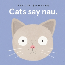 Cats Say Nau, Board book Book