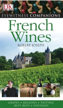 Eyewitness Companions: French Wine, Paperback Book