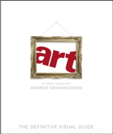 Art : The Definitive Visual Guide, Hardback Book