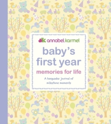 Baby's First Year Memories for Life : A keepsake journal of milestone moments, Hardback Book