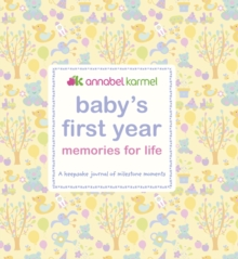 Baby's First Year Memories for Life : A keepsake journal of milestone moments, PDF eBook