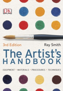 The Artist's Handbook 3rd Edition, Paperback Book