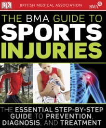 The BMA Guide to Sport Injuries, PDF eBook