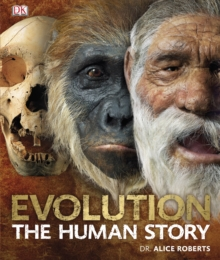 Evolution The Human Story, Hardback Book