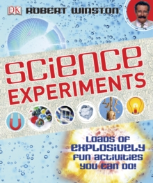 Science Experiments : Loads of Explosively Fun Activities to do!, Hardback Book