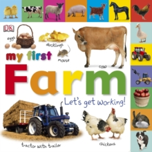 My First Farm Let's Get Working, Board book Book