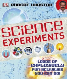 Science Experiments : Loads of Explosively Fun Activities to do!, PDF eBook