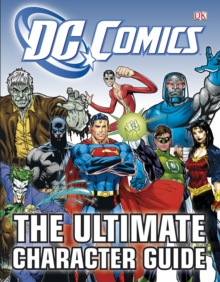 DC Comics The Ultimate Character Guide, Hardback Book